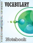 Vocabulary Notebook: A-Z Alphabetical Tabs Printed, Vocabulary Journal, Alphabetic Vocabulary Notebook, 100 Pages Cover Image