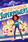 My So-Called Superpowers Cover Image