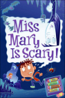 Miss Mary Is Scary! (My Weird School Daze #10) Cover Image