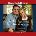 In an Instant: A Family's Journey of Love and Healing Cover Image