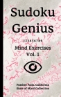 Sudoku Genius Mind Exercises Volume 1: Feather Falls, California State of Mind Collection Cover Image