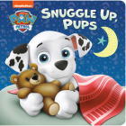 Snuggle Up, Pups (PAW Patrol) Cover Image