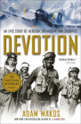 Devotion: An Epic Story of Heroism, Friendship, and Sacrifice Cover Image