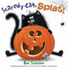 Scaredy-Cat, Splat! (Splat the Cat) Cover Image
