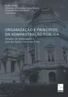 Organização E Princípios Da Administração Pública: Estudos em homenagem a José dos Santos Carvalho Filho Cover Image