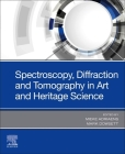 Spectroscopy, Diffraction and Tomography in Art and Heritage Science Cover Image