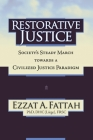 Restorative Justice: Society's Steady March Towards a Civilized Justice Paradigm Cover Image