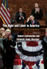 The Right and Labor in America: Politics, Ideology, and Imagination (Politics and Culture in Modern America) Cover Image