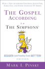 The Gospel According to the Simpsons, Bigger and Possibly Even Better! Edition: With a New Afterword Exploring South Park, Family Guy, & Other Animate (Gospel According To...) Cover Image