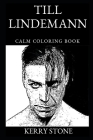 Till Lindemann Calm Coloring Book Cover Image