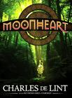 Moonheart [With Earbuds] Cover Image