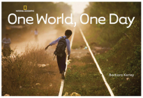 One World, One Day (Barbara Kerley Photo Inspirations) Cover Image
