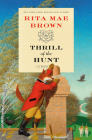 Thrill of the Hunt: A Novel (