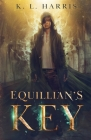 Equillian's Key: A Gaslamp fantasy adventure Cover Image