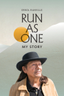 Run As One: My Story Cover Image