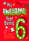 My Awesome Year Being 6 Cover Image