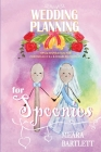 Wedding Planning for Spoonies: Tips and Inspiration for Chronically Ill and Disabled Couples Cover Image