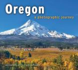 Oregon: A Photographic Journey Cover Image