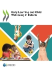 Early Learning and Child Well-Being in Estonia Cover Image