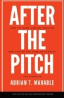 After the Pitch: How to Think Like an Investor and Secure the Startup Funding You Deserve Cover Image