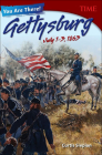 You Are There! Gettysburg, July 1.3, 1863 (Time for Kids Nonfiction Readers) Cover Image