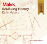 Remaking History, Volume 1: Early Makers Cover Image