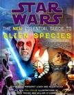 Star Wars the New Essential Guide to Alien Species Cover Image