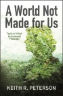 A World Not Made for Us Cover Image