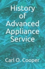History of Advanced Appliance Service Cover Image