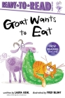 Goat Wants to Eat: Ready-to-Read Ready-to-Go! Cover Image