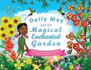 Dolly May and the Magical Enchanted Garden Cover Image