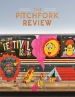 The Pitchfork Review Issue #10 (Summer) Cover Image