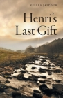 Henri's Last Gift Cover Image