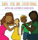 Baby, You Are Everything Cover Image