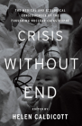 Crisis Without End: The Medical and Ecological Consequences of the Fukushima Nuclear Catastrophe Cover Image