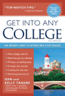 Get Into Any College: The Insider's Guide to Getting Into a Top College Cover Image