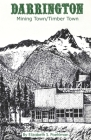 Darrington: Mining Town/Timber Town Cover Image