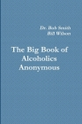 Alcoholics Anonymous: The Big Book Cover Image