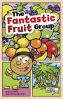The Fantastic Fruit Group Cover Image