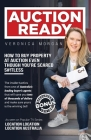 Auction Ready: How to Buy Property at Auction Even Though You're Scared S#!tless Cover Image