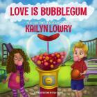 Love is Bubblegum Cover Image