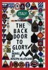 The Back Door to Glory: A Novel of young men in war, and the women who love them Cover Image