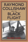 Raymond Collishaw and the Black Flight Cover Image