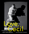 Love, Cecil: A Journey with Cecil Beaton Cover Image