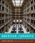 American Libraries 1730-1950 Cover Image
