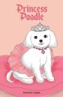 Princess Poodle Cover Image