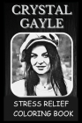 Stress Relief Coloring Book: Colouring Crystal Gayle Cover Image
