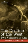 The Decline of the West, Two Volumes in One Cover Image
