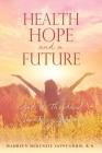 Health hope and a future: God Vs the devil Saints vs Sinners Cover Image
