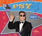 Psy: Gangnam Style Rapper: Gangnam Style Rapper (Big Buddy Biographies) Cover Image